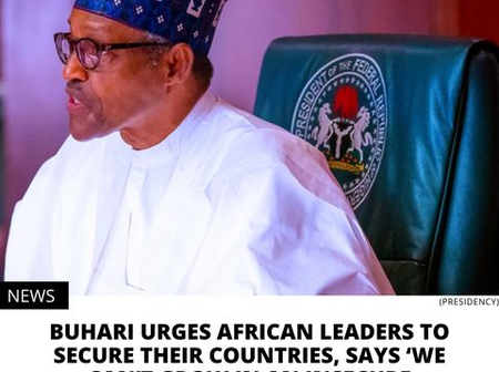 This Is A Good Advice, Buhari Urges African Leaders To Secure Their Countries If They Want To Grow