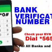 BVN: How To Verify Your BVN On Your Phone
