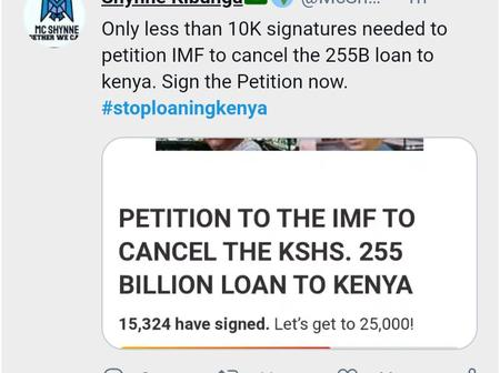 Netizens Petition To The IMF To Cancel The Kshs. 255 Billion Loan To Kenya