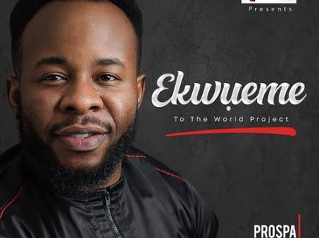 Sunday Threat: After his hit song 'Ekwueme', here are other songs that Prospa Ochimana has released