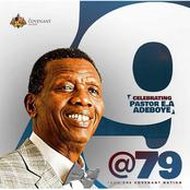Pastor Enoch Adeboye Is 79 Years Old Today, See Where He Started From And His Achievements (Details)