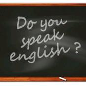 You Think English Is Easy? Checkout The Following That Will Prove You Wrong