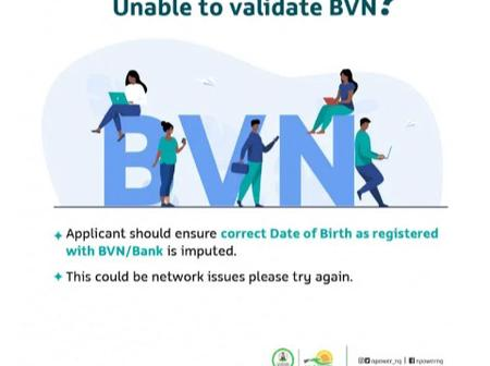 All N-Power Applicants With Issue Of BVN and Profile Validation Should Read This Message