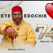 Pete Edochie @ 74 : See 20 Photos of His Best Moments in Nollywood