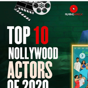 Checkout The Top 10 Nollywood Actors Of 2020