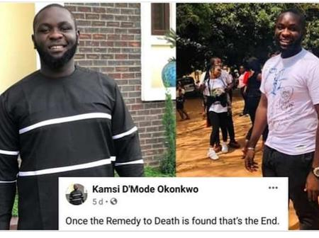 Here was what Kamsi posted on Facebook about death before he had an accident that claimed his life