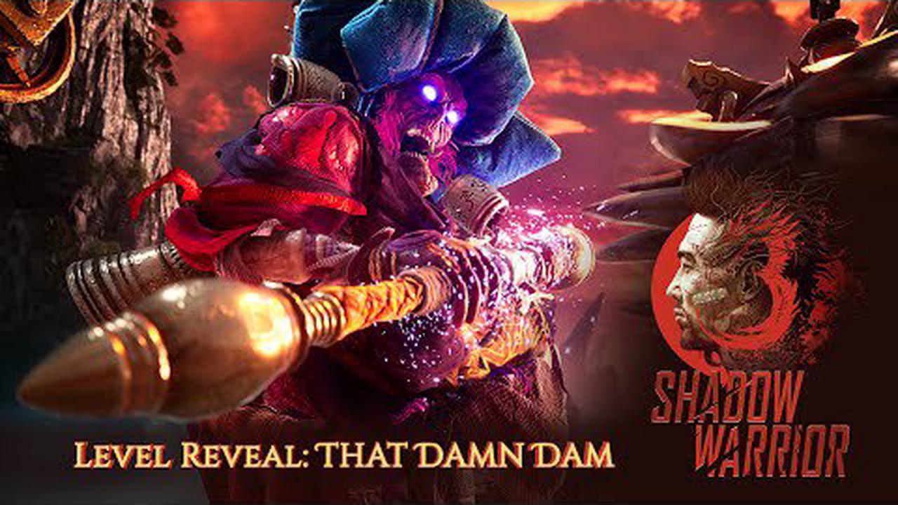 Damn Dam, une vidéo de Shadow Warrior 3