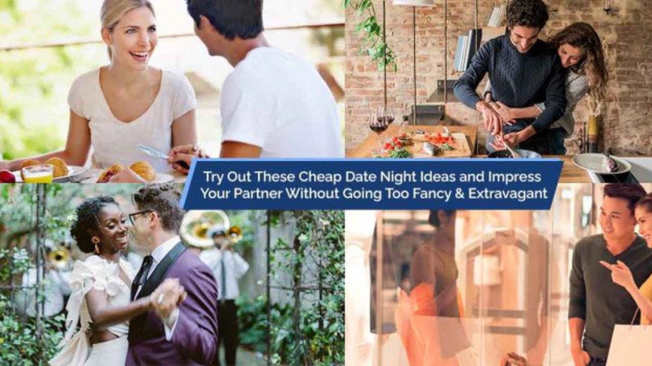 20 Cheap Date Night Ideas to Impress Your Partner Without Shelling Out Big Bucks