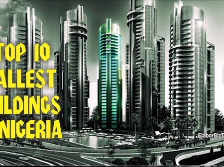 Top 10 Tallest Buildings in Nigeria.