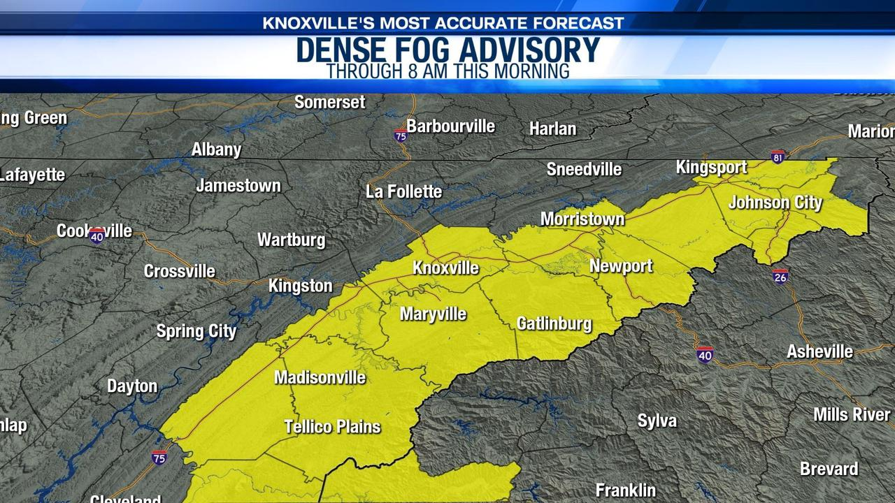 WEATHER AWARE: Dense fog advisory for part of the valley and the Smokies this morning