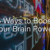 Here are 5 Tips that Will Increase Your Brain Power