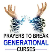Say this prayer today to break every generational curse that is affecting your life