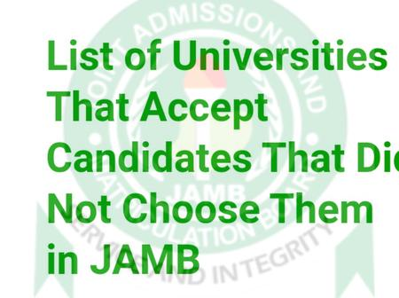 List of Universities That Accept Candidates That Did Not Choose Them in JAMB