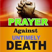Praying Hour: Pray These Prayers Against Spirit Of Untimely Death