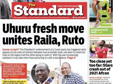 Uhuru's Fresh Move Unites Raila & Ruto, A Plot To Block Raila, A Nation In Limbo: Today's Newspapers