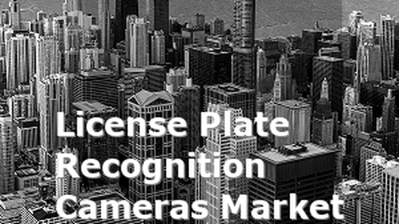 Global License Plate Recognition Cameras Market Report 2021 Forecast, Opportunities and Strategies : COVID 19 Impact and Recovery Top Key Players 3M, A1 Security Cameras, Hikvision, Avigilon, Bosch Security Systems, Genetec, ARH, Siemens, Tattile, Arvoo Imaging Products, MAV Systems, Elsag, Shenzhen AnShiBao, NDI Recognition Systems, Petards Group, Shenzhen Lefound, Digital Recognition Systems, CA Traffic, PaisAn, Clearview Communications