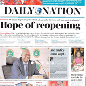 Hope of Reopening, Inside Tragic Life Of Mike Sonko, Judge Weeps For Justice In Today's Newspapers