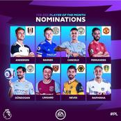 Former Manchester United star has been nominated for the EPL player of the month, see full list