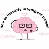 How Can You Identify Intelligent People