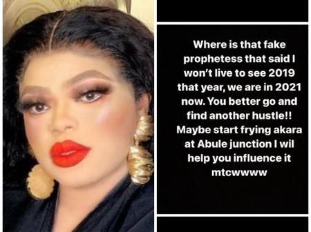 Bobrisky Advises The Prophetess Who Said He Won't Live To See Year 2019, Calls Her Fake