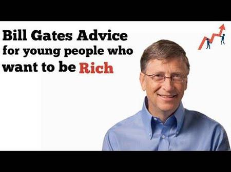If You Really want to be Rich Then Listen to This Advice from Bill Gate