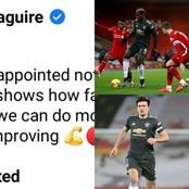 See What Pogba And Maguire Said After The Game Between Manchester United And Liverpool.