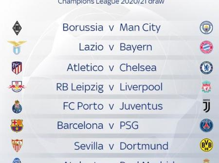 UCL DRAW: Checkout Full Draw Of Clubs That Will Be Playing Against Each Other In The R16