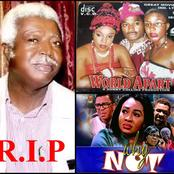 The Nollywood Actor That Died, See 10 Movies He Acted in and the Award He Won Before Death (Photos)