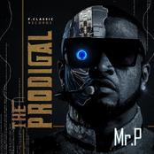 The Prodigal: Mr. P releases Tracklists and art cover art for his forthcoming album