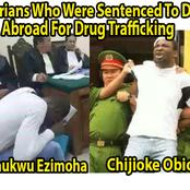 Photos Of 10 Nigerians Who Were Sentenced To Death Abroad For Drug Trafficking