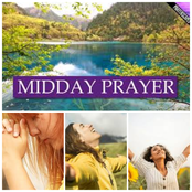 Say These Midday Prayers For Unique Blessings And Miracles From God (08/03/2021)