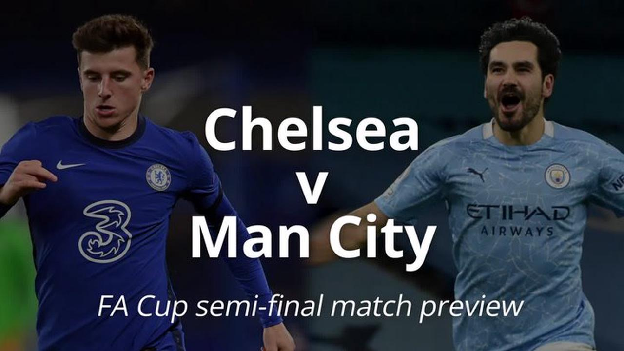 Chelsea team news: Predicted line up to face Man City as two ruled out for FA Cup clash