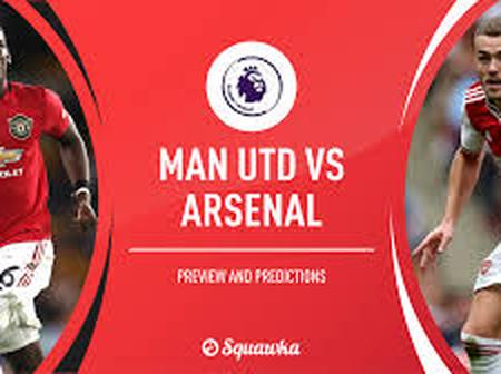 Man Utd Win or Draw Against Arsenal On Sunday EPL Match. Checkout Score Prediction And Starting XI.