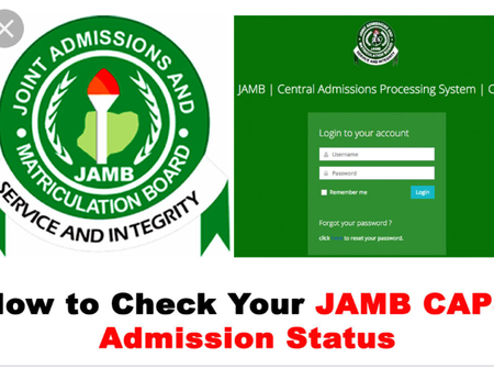 How To Understand JAMB CAPS Admission Notifications And What They Possibly Mean