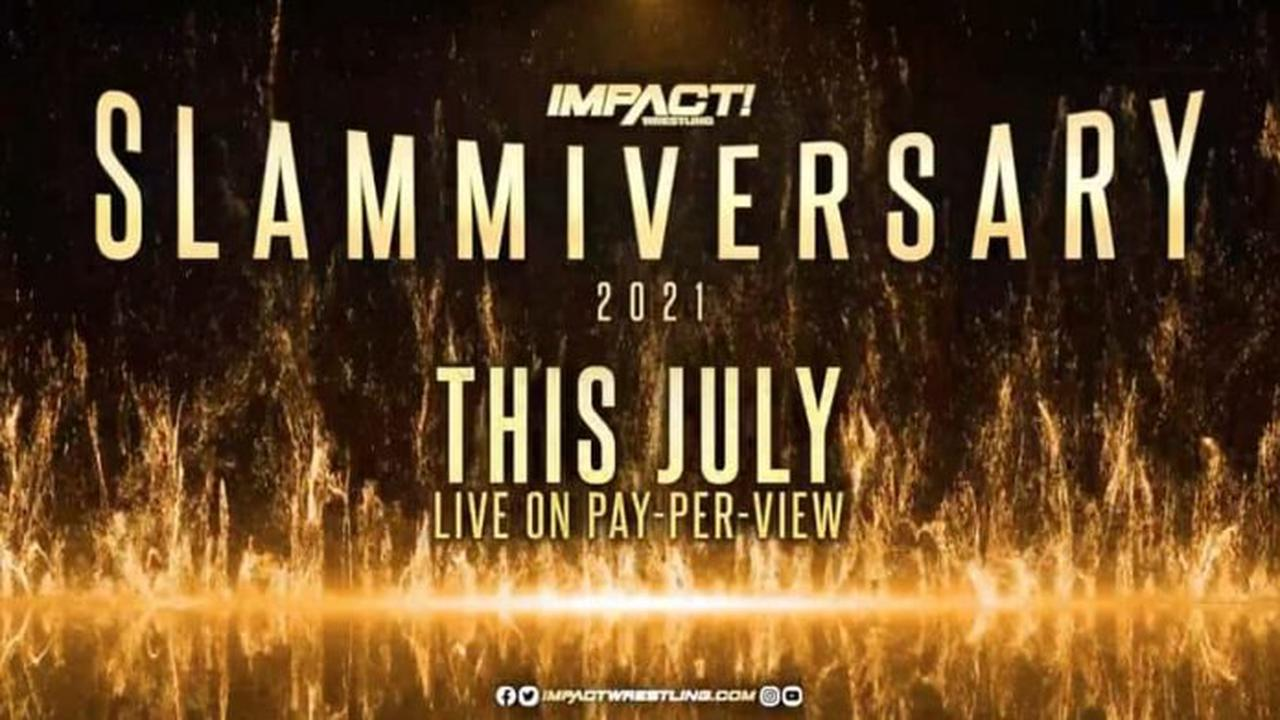 IMPACT announces the official date for the Slammiversary PPV this July