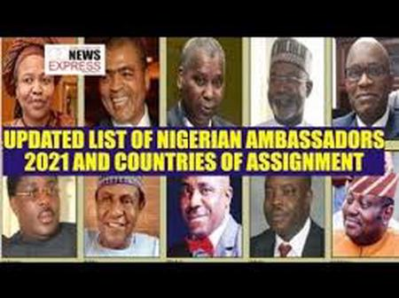 Full List Of Current Nigerian Ambassadors, Check Their Names.