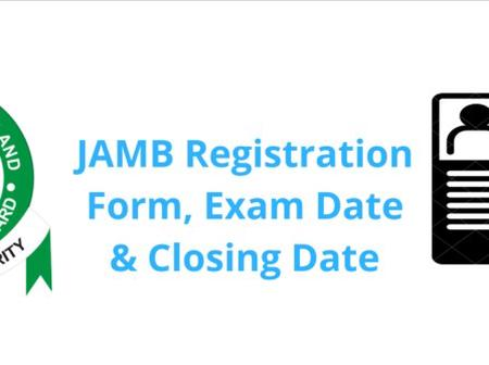 JAMB 2021/2022 Registration, How To Register, Starting Date, Closing Date & Exam Date