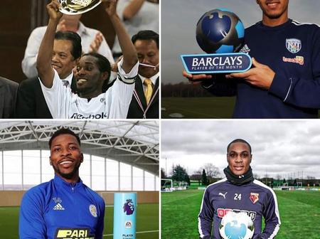 Checkout 4 Nigerian Player That Have Won The Premier League Player Of The Month Award