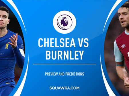 Burnley Vs Chelsea, Match Preview, Team News, Expected Line-up with Confirmed Officials