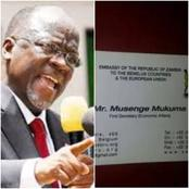 Meaning of Zambian Diplomat Name, Musenge Mukuma That Made President Magufuli to Reject Him