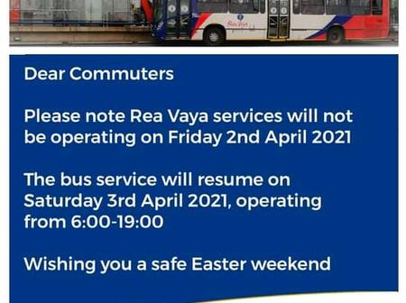 Notice for all Rea vaya passengers for the Easter holidays