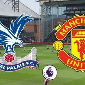 Latest Prediction Line Up For Manchester United Against Crystal Palace