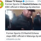 Drama in Matungu as Former CS Rashid Echesa is Caught on Camera Slapping an IEBC Official.