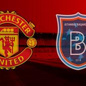 Checkout The LINE UP for Manchester United vs Istanbul Basaksehir