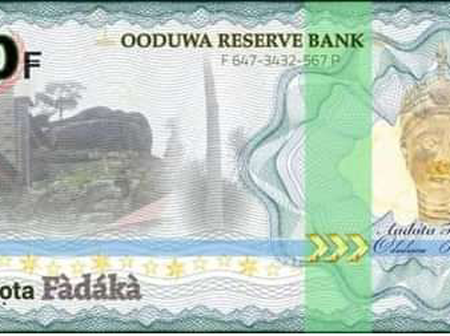 Oduduwa Republic Currency: 3 things you didn't notice about it