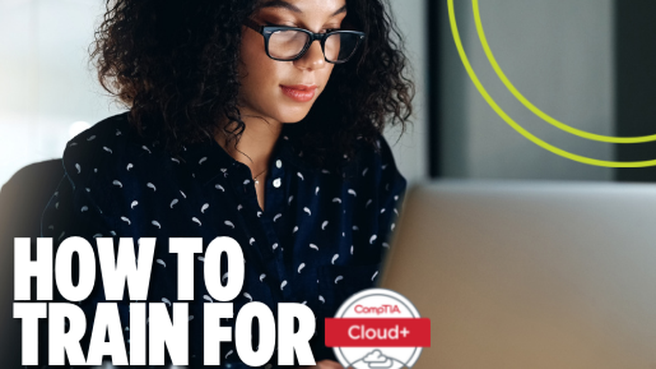 How to Study for CompTIA Cloud+