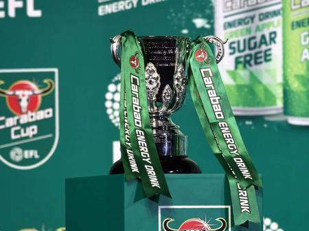 Carabao Cup Draws For Quarter Final Confirmed [Full fixtures]