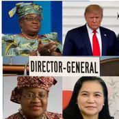 New Twist: See Two Big Advantages That Favour Okonjo-Iweala To Win WTO DG Despite Trump's Opposition
