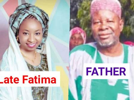 I Want Her Killers Of My Daughter Dead -Fatima Aliyu's Father