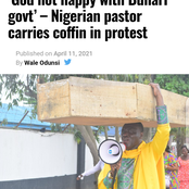 "Today's Headlines: Nigerian Pastor Carries Coffin In Protest - Says God Not Happy With Buhari, Fani-Kayode backs Yahaya Bello for president after calling him ""useful idiot"", ""accursed slave"""